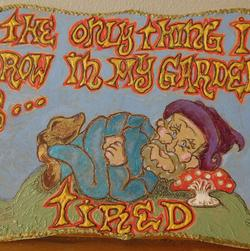 Tired Gnome Garden Sign